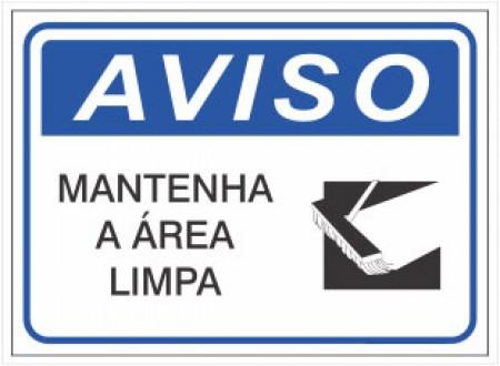PLACA DE AVISO MANTENHA A ÁREA LIMPA