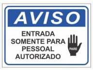 PLACA DE AVISO PESSOAL AUTORIZADO