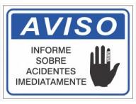 PLACA DE AVISO INFORME SOBRE ACIDENTES