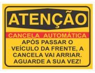 PLACA DE SINALIZAÇÃO CANCELA AUTOMÁTICA