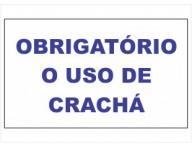 ADESIVO PLACA DE SINALIZAÇÃO OBRIGATÓRIO O USO DE CRACHÁ