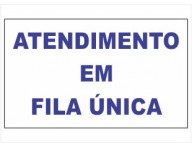 ADESIVO PLACA DE SINALIZAÇÃO FILA ÚNICA